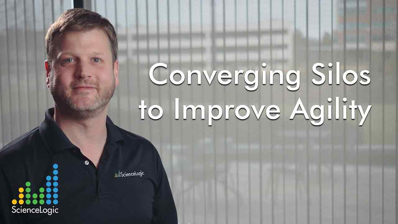 Converging Silos to Improve Agility