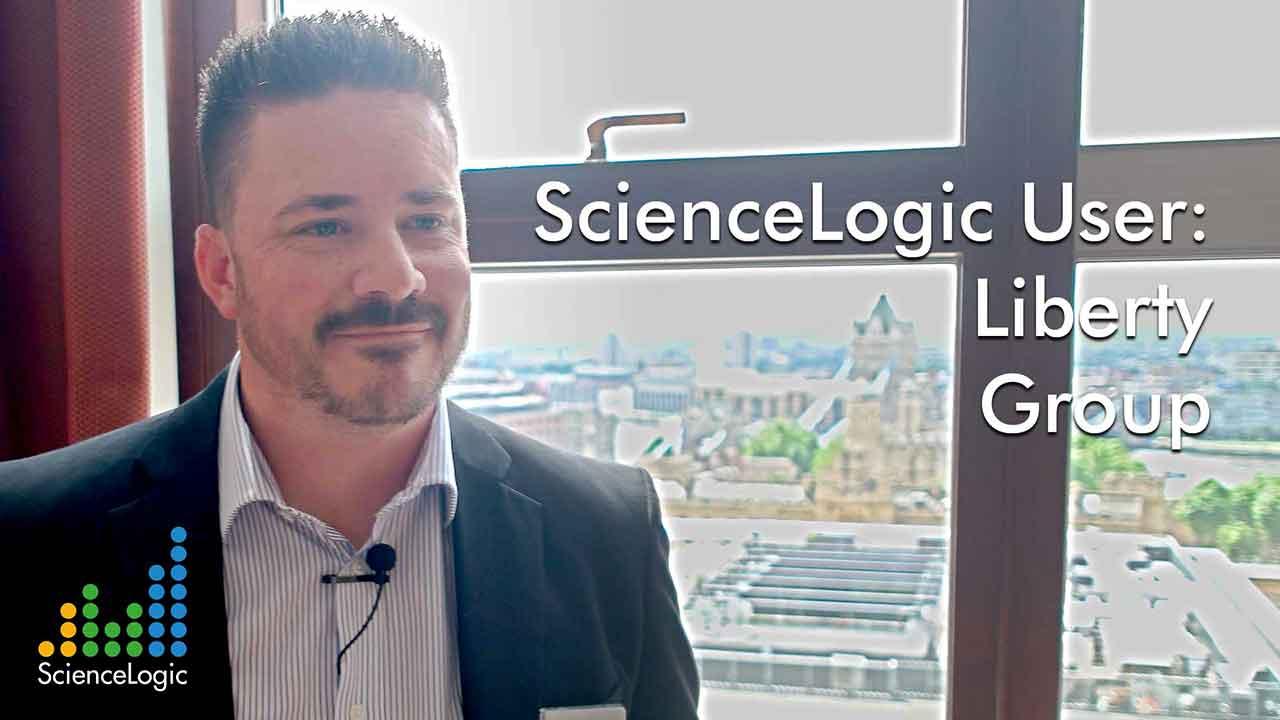 ScienceLogic User Testimonial: Liberty Group