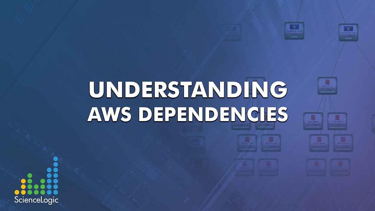 Understanding Amazon Web Services Dependencies