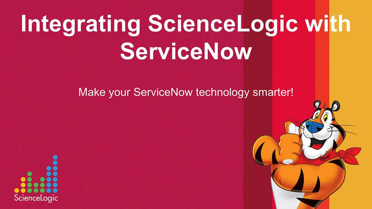 Integrating ScienceLogic with ServiceNow