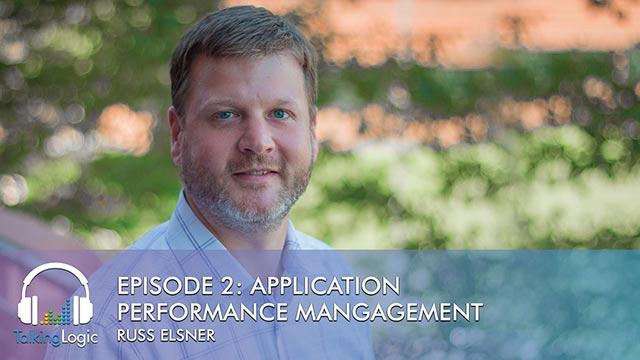 TalkingLogic Episode 2: Application Performance Monitoring (APM)