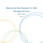 Meeting the New Standard for AWS Managed Services