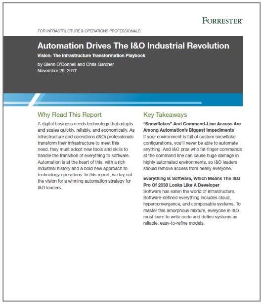 Forrester: Automation Drives the I&O Industrial Revolution