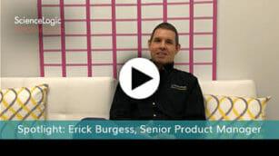 Meet Erick Burgess, Senior Product Manager