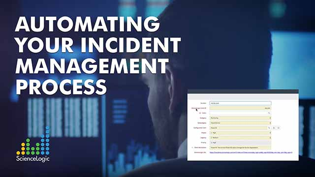 Automating Your Incident Management Process